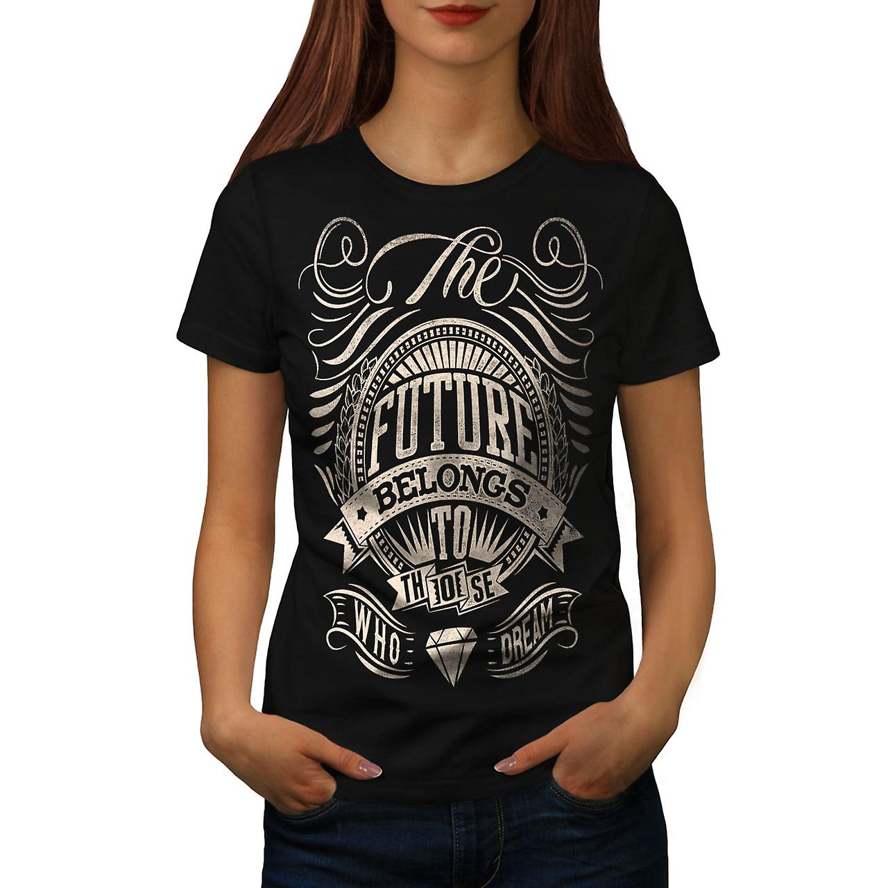 Future Belongs Slogan Women Black T-shirt | Wellcoda