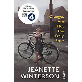 Oranges are Not the Only Fruit by Jeanette Winterson - 9780099598183