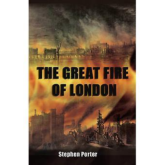 Der große Brand von London von Stephen Porter - 9780752450254 Buch