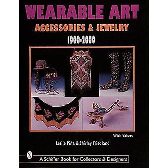 Wearable Art acessórios e joias, 1900-2000, por Shirley Friedland