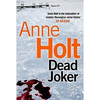 Dead Joker (Main) by Anne Holt - Anne Bruce - 9780857892294 Book