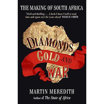 Diamanter - gull og krig - inngåelse av Sør-Afrika av Martin Meredit