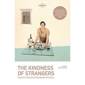 The Kindness of Strangers by Lonely Planet - 9781786571908 Book