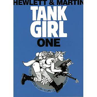 Tank Girl - Bk. 1 (Anniversary edition) by Alan Martin - Jamie Hewlett