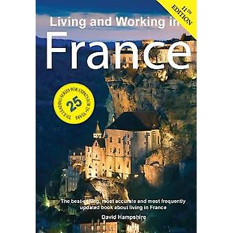 Living and Working in France by David Hampshire - 9781909282889 Book