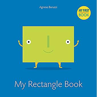 My Rectangle Book - My First Book by Agnese Baruzzi - 9788854412262 Bo