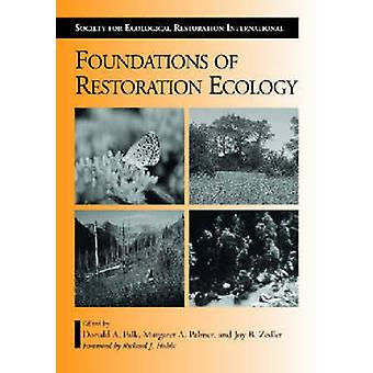 Foundations of Restoration Ecology by Donald A. Falk - Margaret A. Pa
