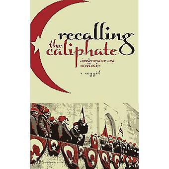 Unter Hinweis auf das Kalifat - Entkolonialisierung und Weltordnung durch Salman sagen
