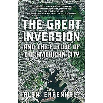 The Great Inversion and the Future of the American City (Vintage)
