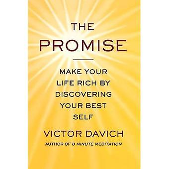 Lupaus: Elämääsi runsaasti löytää paras itse