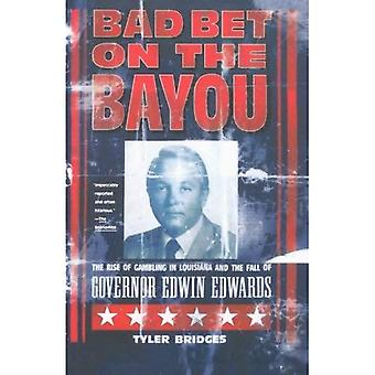 Bad Bet on the Bayou