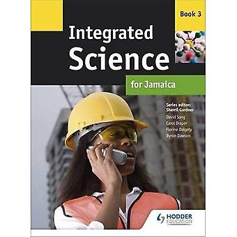 Integrated Science for Jamaica: Book 3