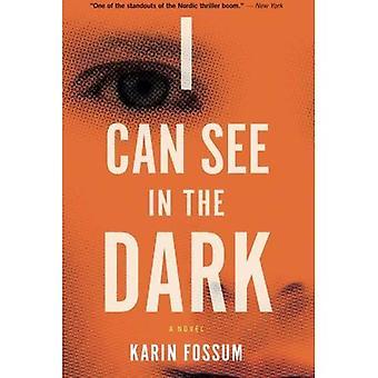 Ik kan zien in het donker