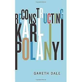 Rekonstruktionen Karl Polanyi: Schaktning och kritik