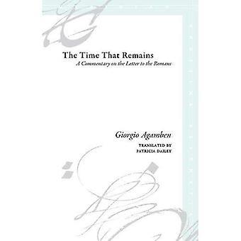 Den tid som återstår: En kommentar till brevet till romarna (Meridian: Crossing estetik)