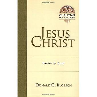 Jesus Christ: Savior and Lord