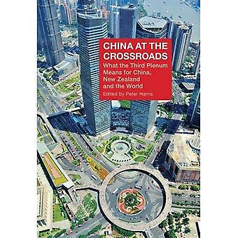 China at the Crossroads: What the Third Plenum Means for China, New Zealand and the World