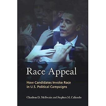 Apelación de carrera: Cómo candidatos invocan raza en campañas políticas de los Estados Unidos