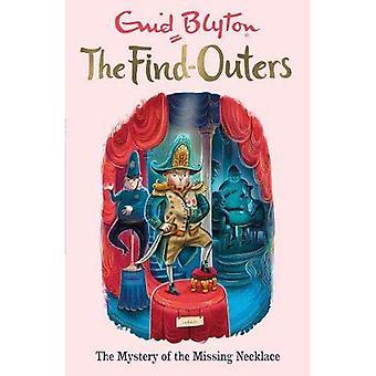 De hitta-Outers: Mysteriet med det saknade halsbandet: boka 5