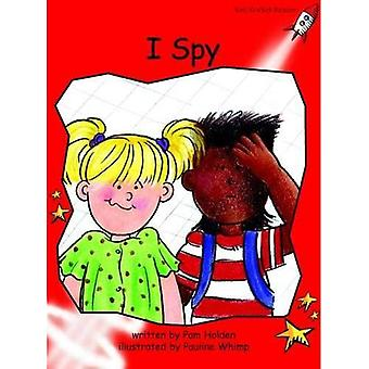 I Spy: Level 1: Early (Red Rocket Readers: Fiction Set B)