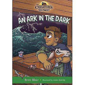 An Ark in the Dark: Noah's Story (Creator's Toy� Chest)