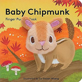 Baby Chipmunk: Finger Puppet Book (Little Finger Puppet Board Books)