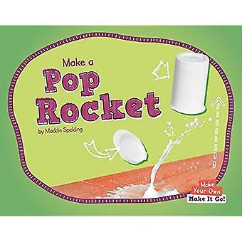 Make a Pop Rocket (Make Your Own - Make It Go!)
