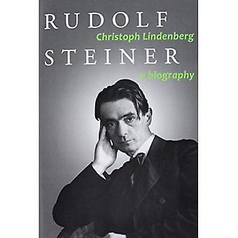 Rudolf Steiner: En biografi