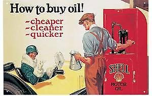 Shell Oil Cheaper Cleaner Quicker Steel Sign         (fd)