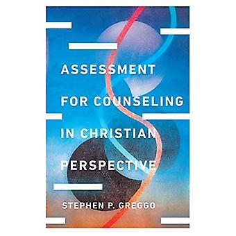 Assessment for Counseling in Christian Perspective (Christian Association for Psychological Studies Books)