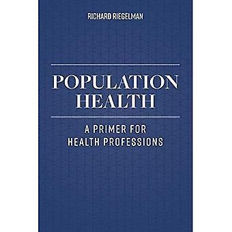 Befolkningens hälsa: En Primer