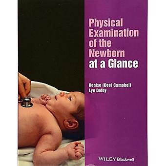 Fysisk undersøkelse av nyfødt på et øyeblikk av Denise Campbell-
