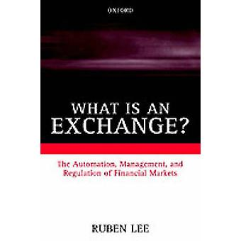 ما هو تبادل التشغيل الآلي لإدارة وتنظيم الأسواق المالية قبل لي & روبن