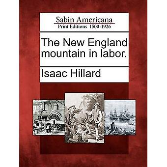 The New England mountain in labor. by Hillard & Isaac