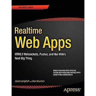 Realtime Web Apps With Html5 Websocket PHP and Jquery by Lengstorf & Jason