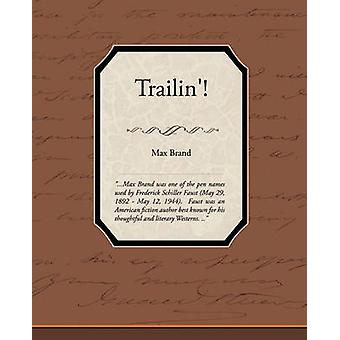 Trailin by Brand & Max