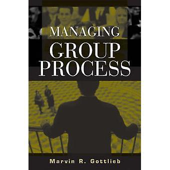 Styre gruppen processen af Gottlieb & Marvin