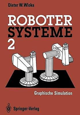 Robotersysteme 2 by Wloka & Dieter
