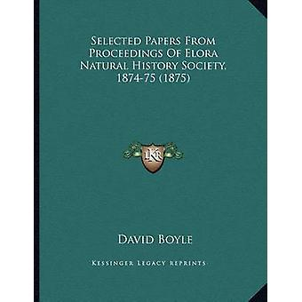 Selected Papers from Proceedings of Elora Natural History Society - 1
