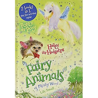 Poppy the Pony and Hailey the Hedgehog Bindup by Lily Small - 9781250