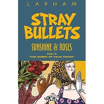 Stray Bullets - Sunshine & Roses Volume 3 by Stray Bullets - Sunshi