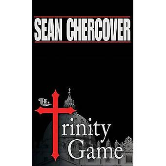 The Trinity Game by Sean Chercover - 9781612183183 Book