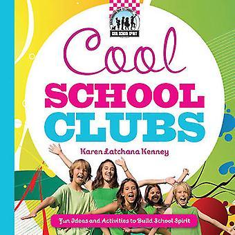 Cool School Clubs - [Fun Ideas and Activities to Build School Spirit]