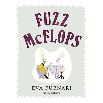 Fuzz McFlops by Eva Furnari - Alison Entrekin - Eva Furnari - 9781782