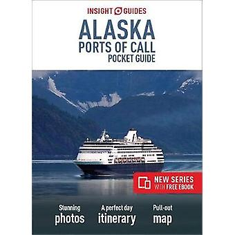 Insight Guides Pocket Alaska Ports of Call by Insight Guides Pocket A