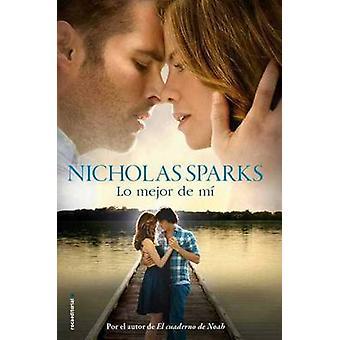 Lo Mejor de Mi by Nicholas Sparks - 9788499189666 Book