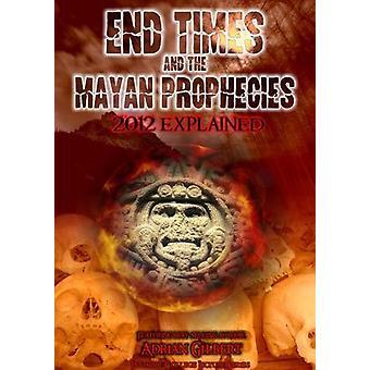 Sluttidspunkter & Mayan profetier forklarede [DVD] USA importerer