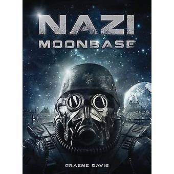 Nazi Moonbase by Graeme Davis & Darren Tan