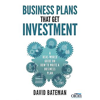 Business Plans That Get Investment by Bateman David