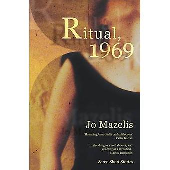 Rituel de 1969 par Jo Mazelis